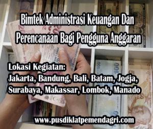 Pelatihan Administrasi Keuangan Dan Perencanaan Bagi Pengguna Anggaran