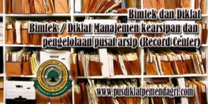Bimtek Manajemen kearsipan dan pengelolaan pusat arsip (Record Center)