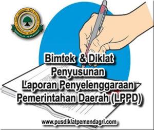 Pelatihan Bimtek Penyusunan Laporan Penyelenggaraan Pemerintahan Daerah (LPPD)