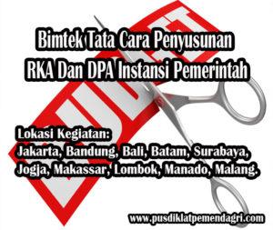 Diklat Tata Cara Penyusunan RKA Dan DPA Instansi Pemerintah
