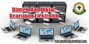 Diklat Kearsipan Elektronik (E-Filling) Bagi Institusi Pemerintah